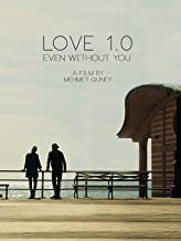 Love 1.0 Even without you