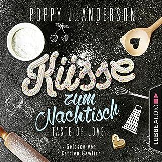 Küsse zum Nachtisch     Taste of Love - Die Köche von Boston 2              Autor:                                                                                                                                 Poppy J. Anderson                               Sprecher:                                                                                                                                 Cathlen Gawlich                      Spieldauer: 4 Std. und 38 Min.     99 Bewertungen     Gesamt 4,6
