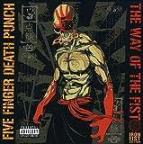 Way of the Fist (Iron Fist Edition) Iron Fist Edition Iron Fist Edition by Five Finger Death Punch (2010-11-22)