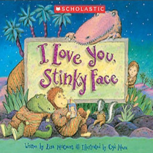 I Love You, Stinky Face  audiobook cover art