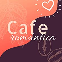 Cafe Romántico: La Mejor Música de Ambiente con Piano Suave, Canciones Románticas para Dedicar