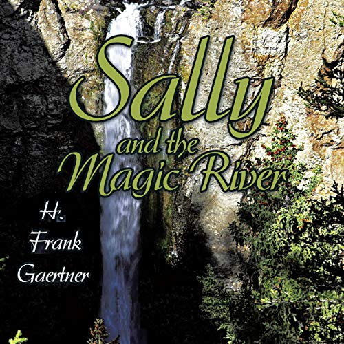 Sally and the Magic River audiobook cover art