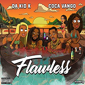 Flawless (feat. Coca Vango)