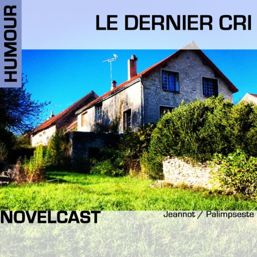 Le dernier cri audiobook cover art