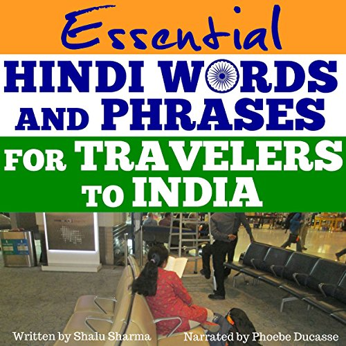 Essential Hindi Words and Phrases for Travelers to India audiobook cover art