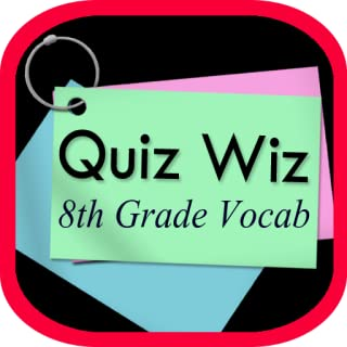 Quiz Wiz - 8th Grade Vocabulary