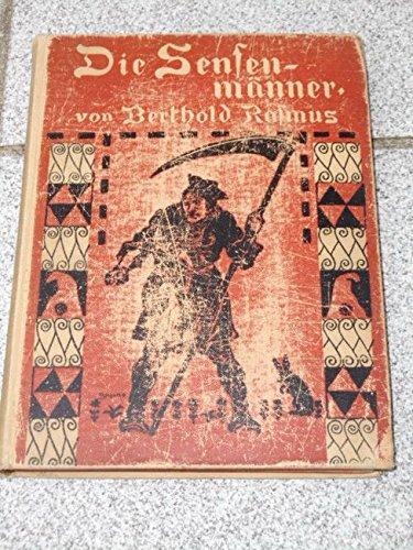 Die Sensenmänner - Ernstes und Heiteres aus der polnischen Insurrektion von 1848