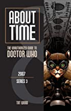 About Time 8: The Unauthorized Guide to Doctor Who (Series 3): The Unauthorized Guide to Doctor Who 2007 (Series 3)