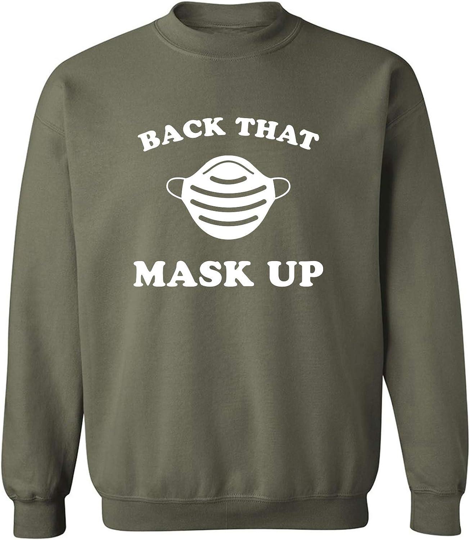 Back That Mask Up Crewneck Sweatshirt