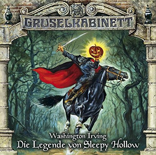 Gruselkabinett Folge 68 - Die Legende von Sleepy Hollow
