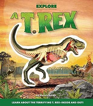 Explore a T. Rex 1626863954 Book Cover