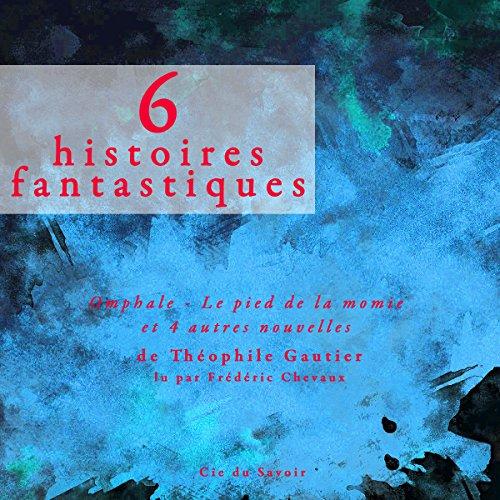 6 histoires fantastiques audiobook cover art