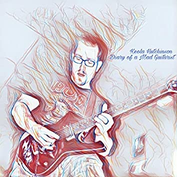 Diary of a Mad Guitarist