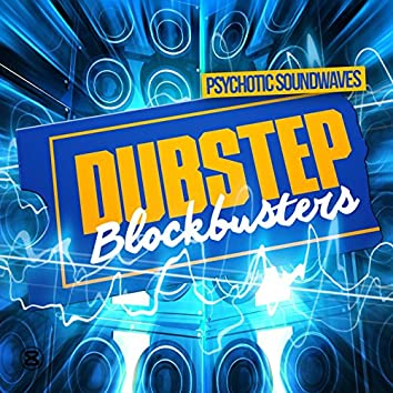 Dubstep Blockbusters