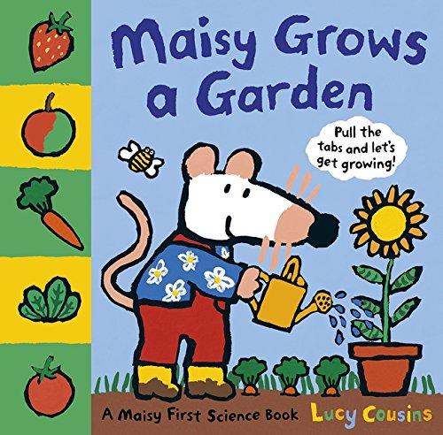 Maisy Grows a Garden: 1