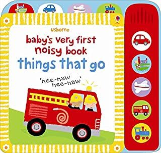 Baby's Very First Noisy Things That Go