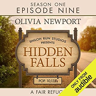 Hidden Falls: A Fair Refuge, Episode 9                   By:                                                                                                                                 Olivia Newport                               Narrated by:                                                                                                                                 Rebecca Gallagher                      Length: 1 hr and 43 mins     Not rated yet     Overall 0.0