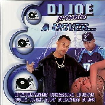 DJ Joe presenta: A Mover...
