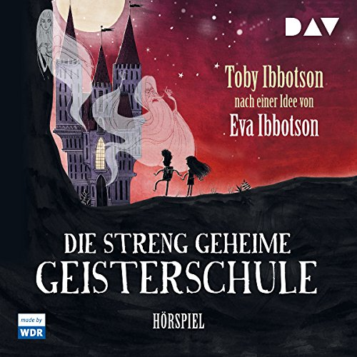 Die streng geheime Geisterschule                   By:                                                                                                                                 Toby Ibbotson                               Narrated by:                                                                                                                                 Walter Renneisen                      Length: 1 hr and 40 mins     Not rated yet     Overall 0.0