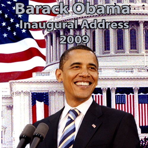 Barack Obama Inaugural Address (1/20/09) cover art