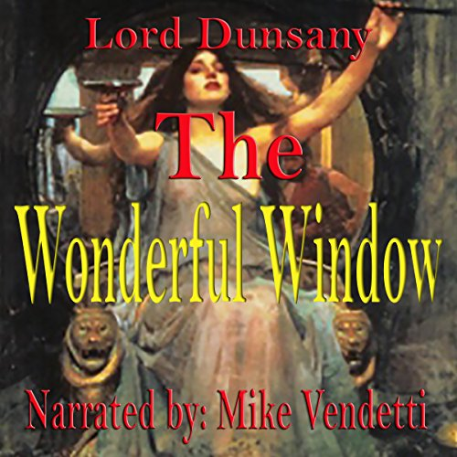 The Wonderful Window audiobook cover art