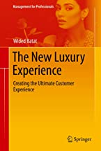 The New Luxury Experience: Creating the Ultimate Customer Experience (Management for Professionals) best Customer Experience Books