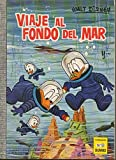 VIAJE AL FONDO DEL MAR Y...