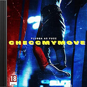 Checcmymove (Prod. by Chune Drumz)