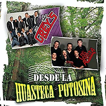Desde La Huasteca Potosina