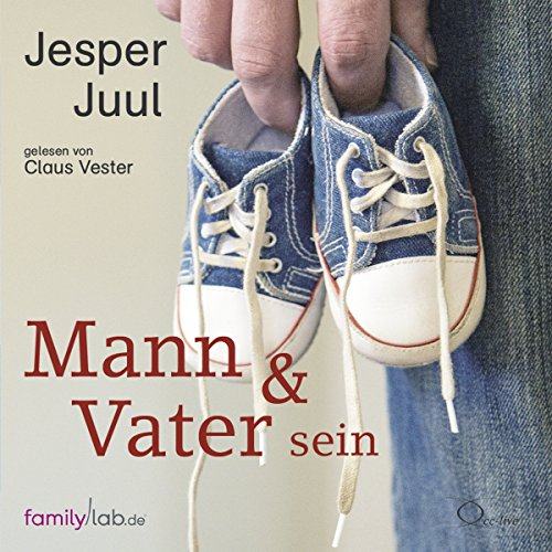 Mann & Vater sein                   By:                                                                                                                                 Jesper Juul                               Narrated by:                                                                                                                                 Claus Vester                      Length: 11 hrs and 14 mins     Not rated yet     Overall 0.0