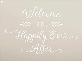 Welcome To Our Happily Ever After Stencil by StudioR12 | Elegant Wedding Word Art - Reusable Mylar Template | Painting, Chalk, Mixed Media | Use for Wall Art, DIY Home Decor - SELECT SIZE (15