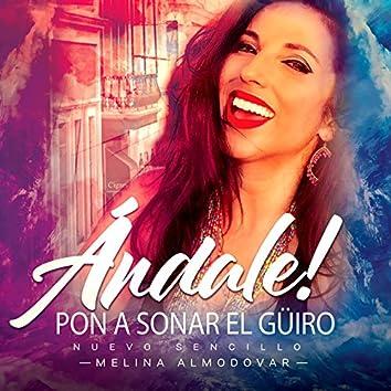 Andale, Pon a Sonar el Guiro