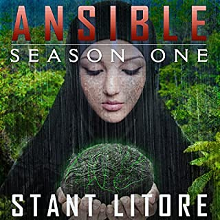 Ansible: Season One                   By:                                                                                                                                 Stant Litore                               Narrated by:                                                                                                                                 Amy McFadden                      Length: 2 hrs and 49 mins     13 ratings     Overall 4.3
