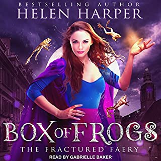 Box of Frogs     Fractured Faery Series, Book 1              Written by:                                                                                                                                 Helen Harper                               Narrated by:                                                                                                                                 Gabrielle Baker                      Length: 9 hrs and 38 mins     3 ratings     Overall 3.0