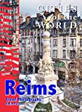 Cities of the world. Reims: Travel Photography