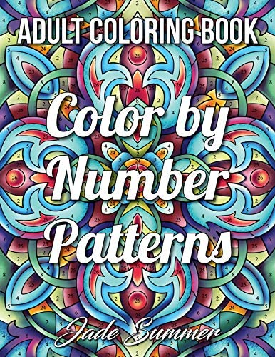 Color by Number Patterns An Adult Coloring Book with Fun Easy and Relaxing Coloring Pages Color product image