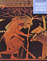 The Oxford Illustrated History of Greece and the Hellenistic World (Oxford Illustrated Histories)
