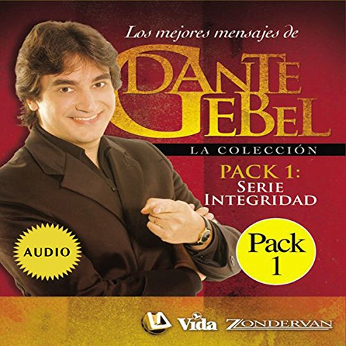 Serie Integridad: Los mejores mensajes de Dante Gebel [Integrity Series: The Best Messages of Dante Gebel] cover art