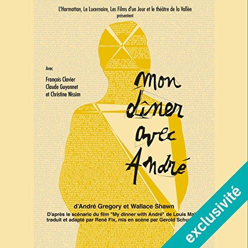 Mon dîner avec André audiobook cover art