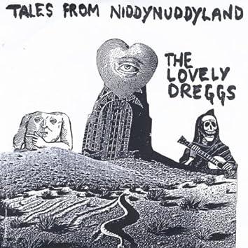 Tales from Niddynuddyland