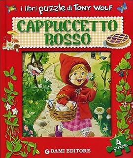 Cappuccetto Rosso. Libro puzzle (Libri puzzle)