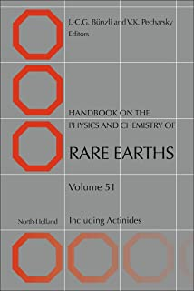 Handbook on the Physics and Chemistry of Rare Earths: Including Actinides (Volume 51)