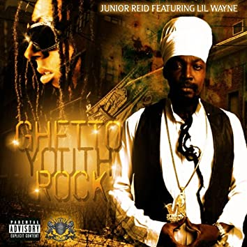 Ghetto Youth Rock (feat. Lil Wayne)