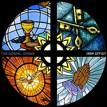 The Gospel Order