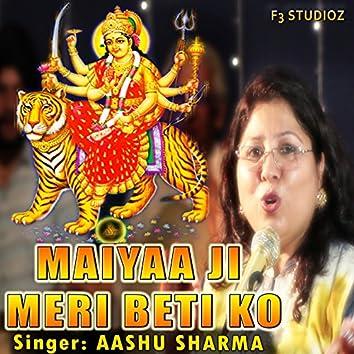 Maiyaa Ji Meri Beti Ko