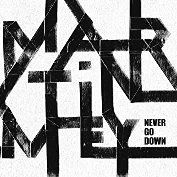 Never Go Down - EP