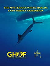 The Mysterious White Marlin: A Guy Harvey Expedition