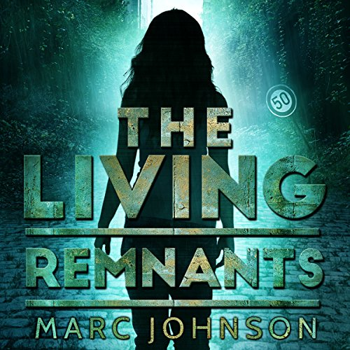 The Living Remnants audiobook cover art