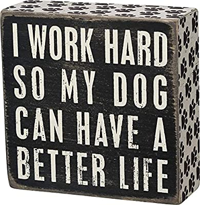 """Primitives by Kathy 21490 Pawprint Trimmed Box Sign, 5"""" Square, Dog Can Have a Better Life by Primitves by Kathy"""