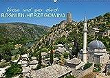Kreuz und quer durch Bosnien-Herzegowina (Wandkalender 2019)